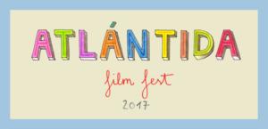 7º Atlantida Film Fest